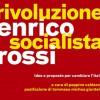 Presentazione del libro Rivoluzione Socialista di Enrico Rossi da parte dell'associazione Valore Lavoro